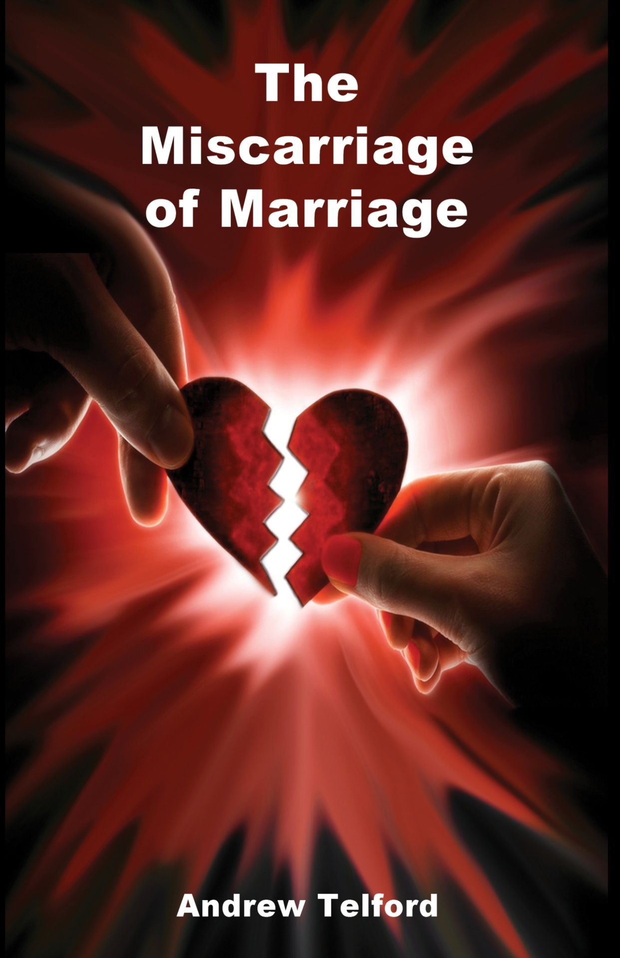 The Miscarriage of Marriage