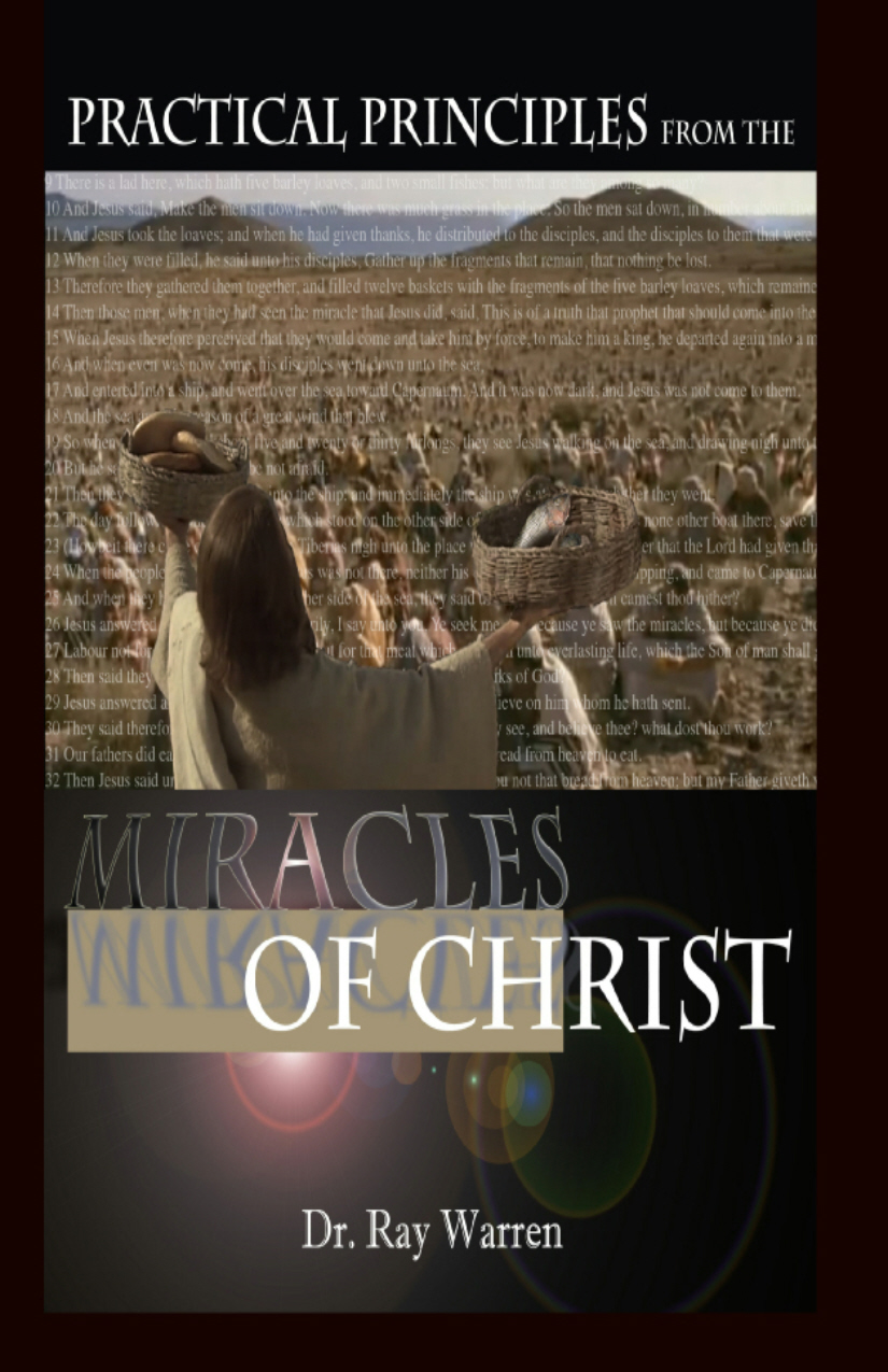 Principles from The Miracles of Christ