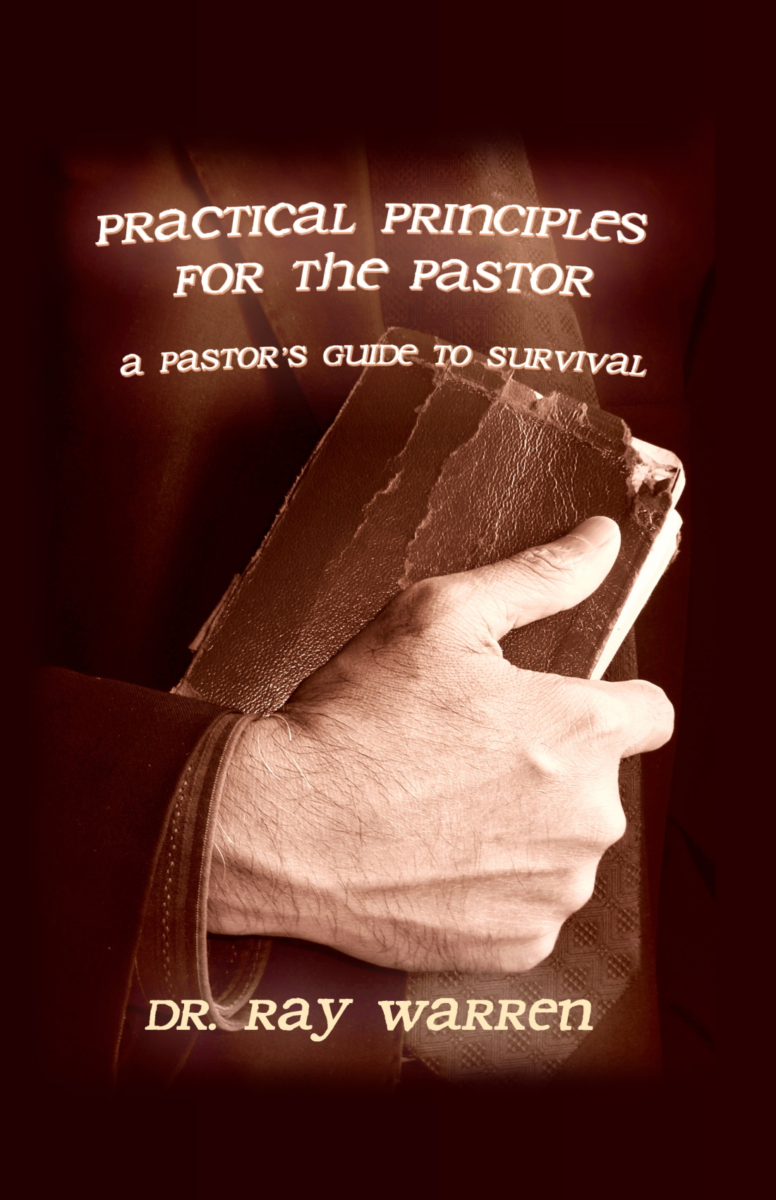 Practical Principles for the Pastor