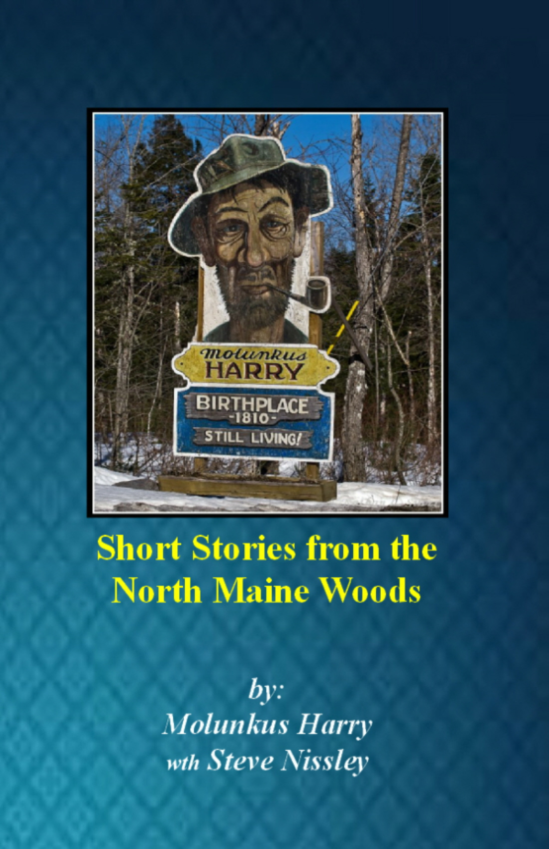 Short Stories form the Maine North Woods
