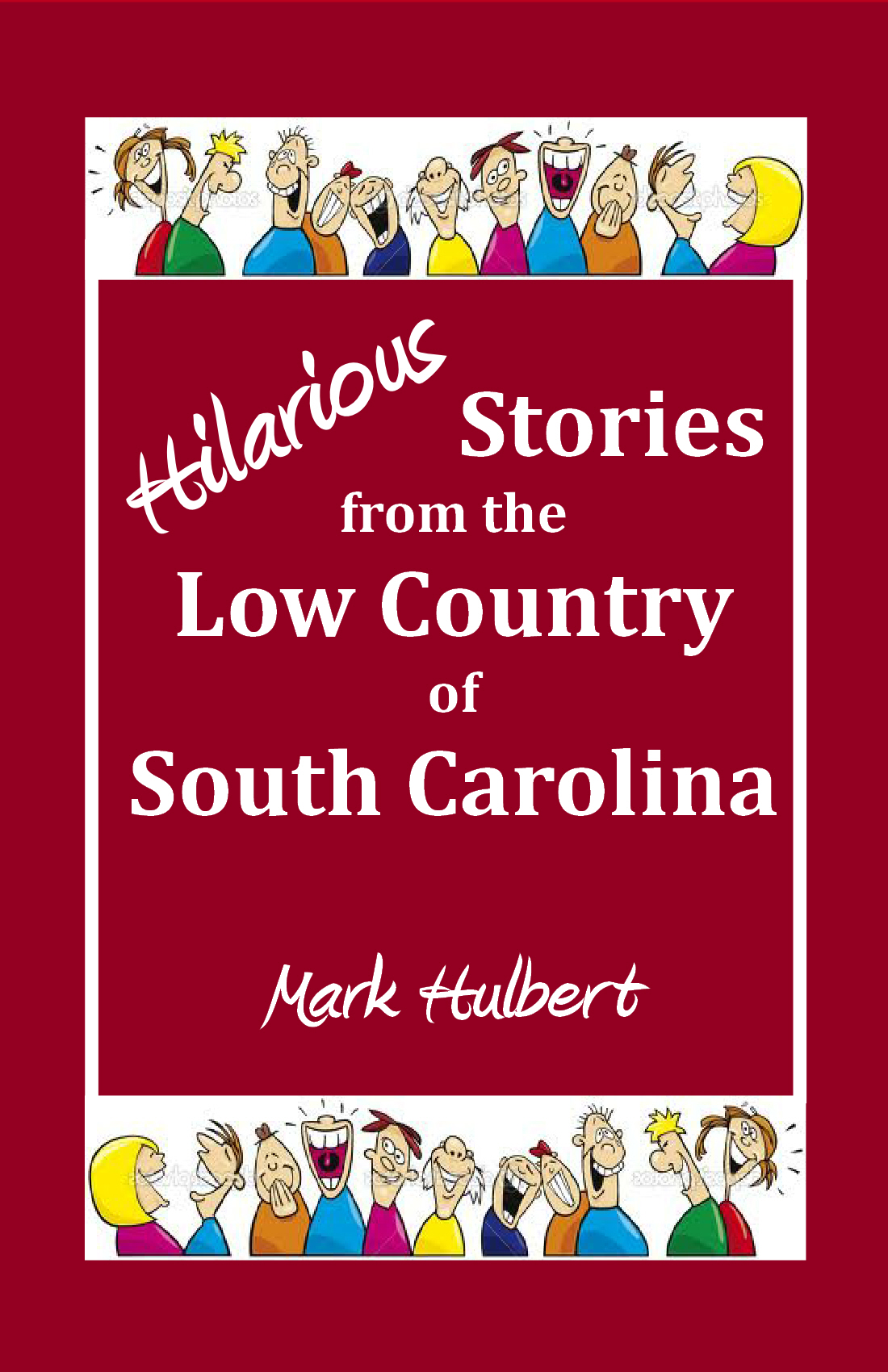 Hilarious Stories from the Low Country of SC